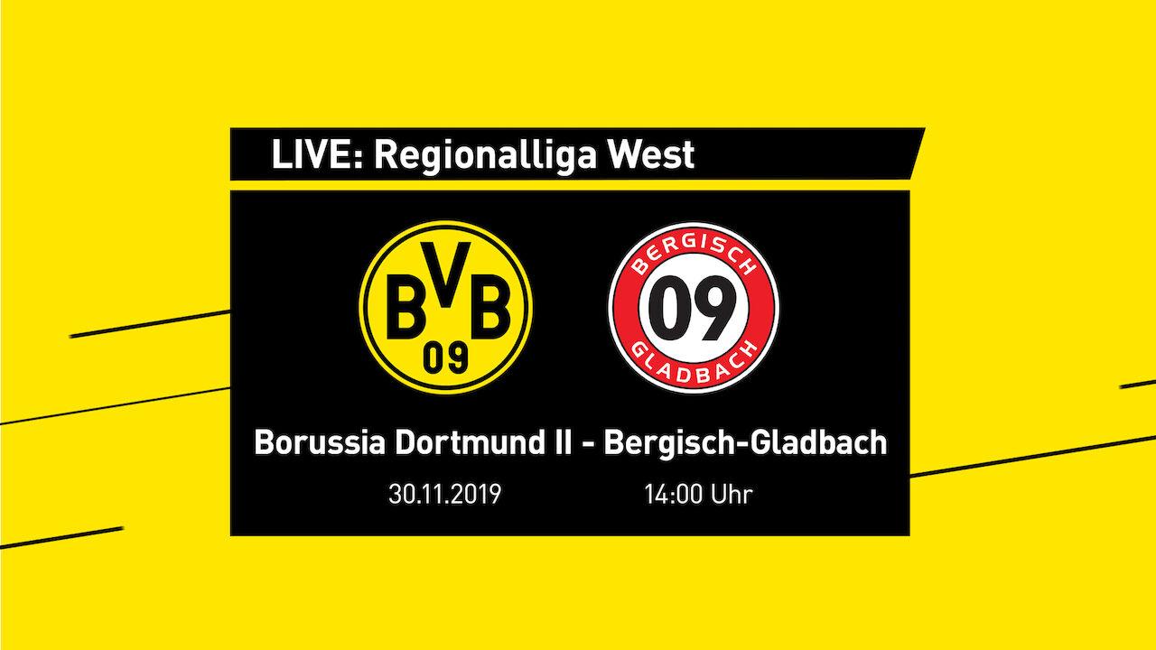 BVB-TV | LIVE: Borussia Dortmund II - SV Bergisch-Gladbach